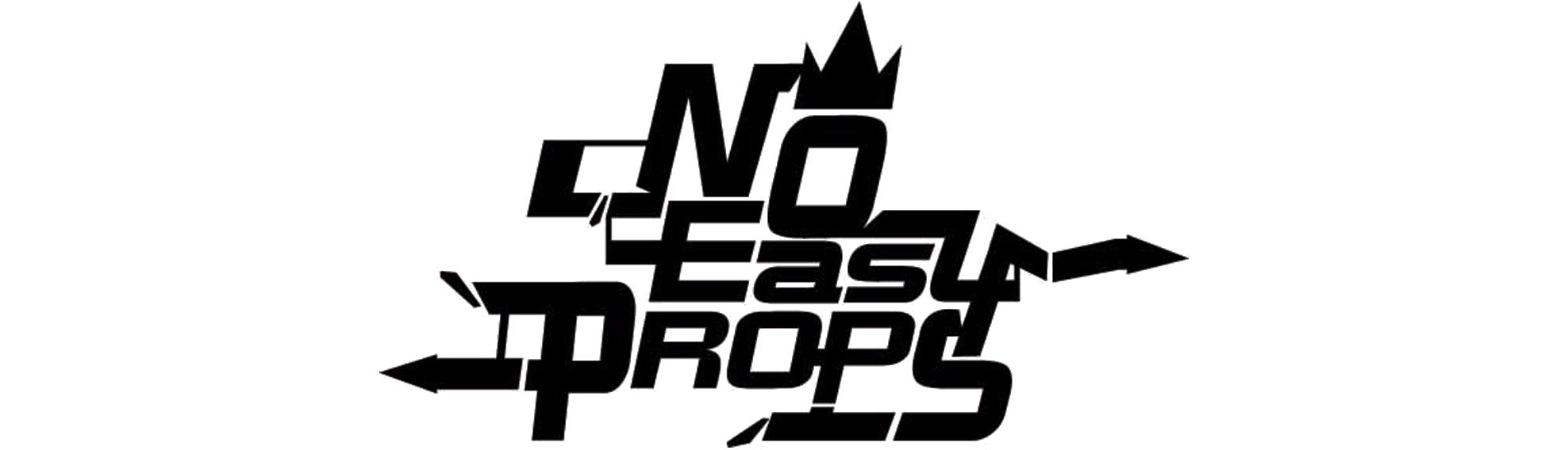 No Easy Props